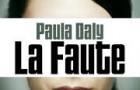 La faute de Paula Daly
